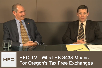 HB 3433 Implications for Oregon's Tax Free 1031 Exchanges