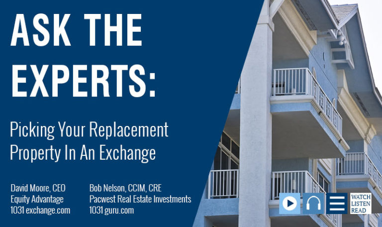 David Moore And Bob Nelson On Finding a 1031 Replacement Property