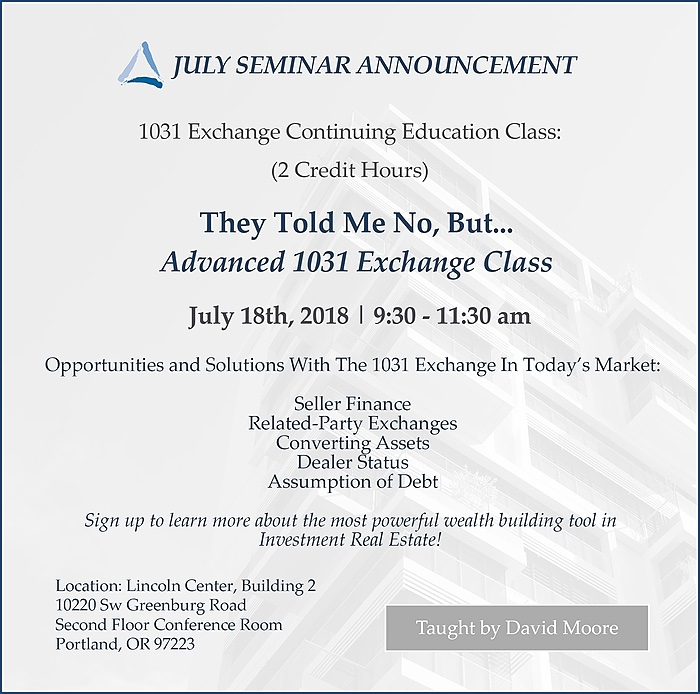 July 2018 1031 Exchange Class