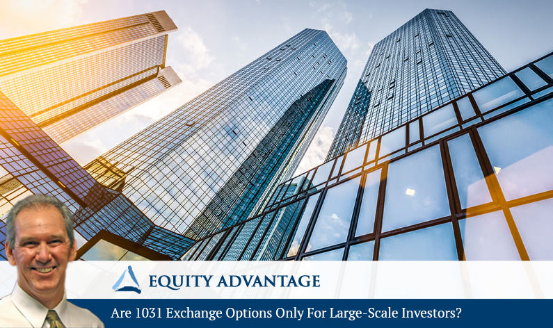 Are 1031 Exchange Options Only For Large-Scale Investors