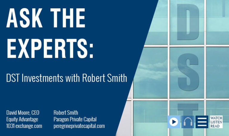 Ask The Experts: DST Investments with Robert Smith