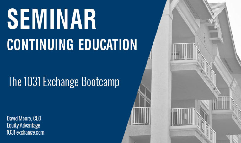 The 1031 Exchange Bootcamp, Wednesday October 24th, 2018
