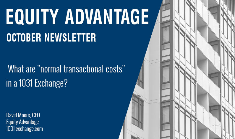 What are normal transactional costs in a 1031 Exchange