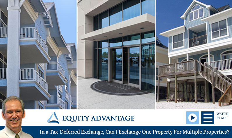 In a Tax-Deferred Exchange Can I Exchange One Property For Multiple Properties