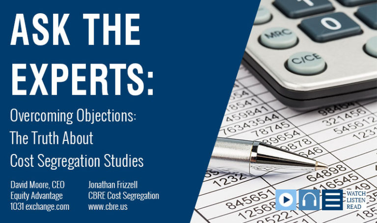 Overcoming Objections: The Truth About Cost Segregation Studies