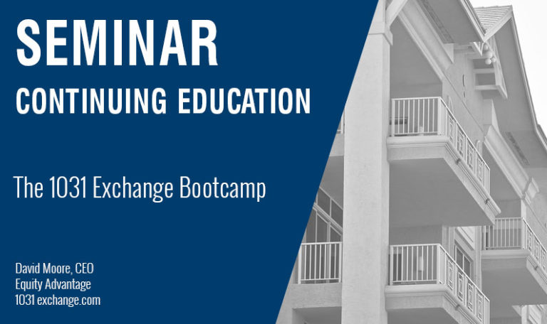 The 1031 Exchange Bootcamp, Wednesday July 17th, 2019