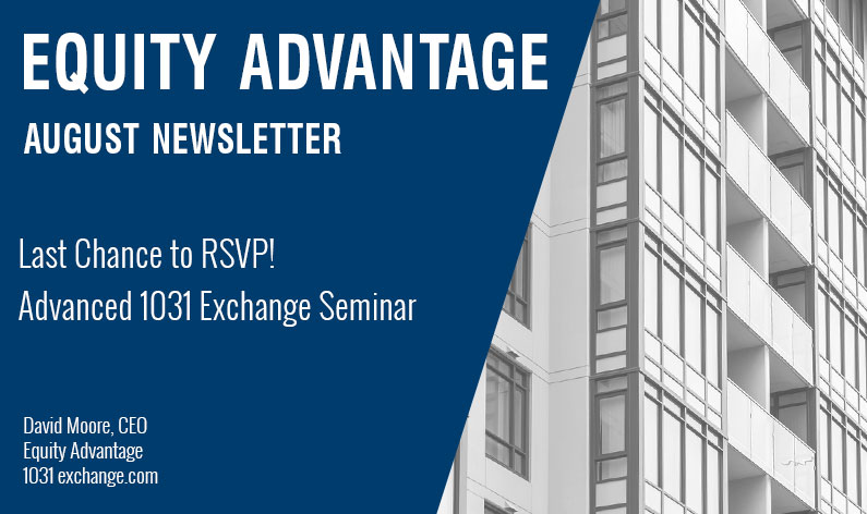 Last Chance to RSVP! Advanced 1031 Exchange Seminar