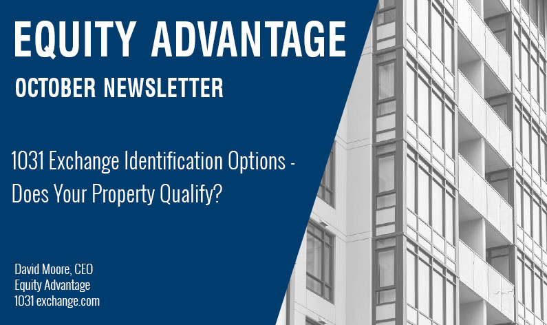 1031 Exchange Identification Options - Does Your Property Qualify?