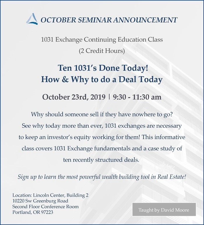 Ten 1031's Done Today! How & Why to Do a Deal Today - Course Flyer