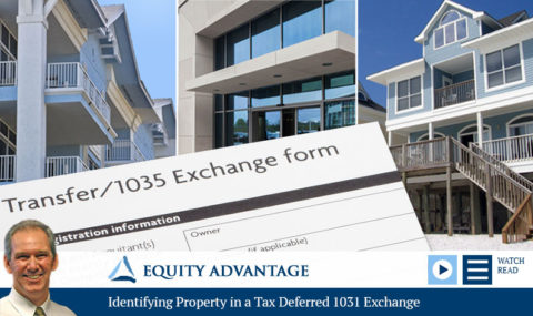 Identifying Property in a Tax Deferred 1031 Exchange