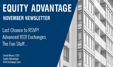 Last Chance to RSVP! Advanced 1031 Exchanges, The Fun Stuff…