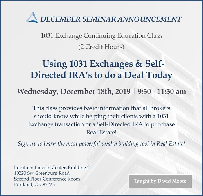 Using 1031 Exchanges & Self-Directed IRAs to Do a Deal Today Class Flyer