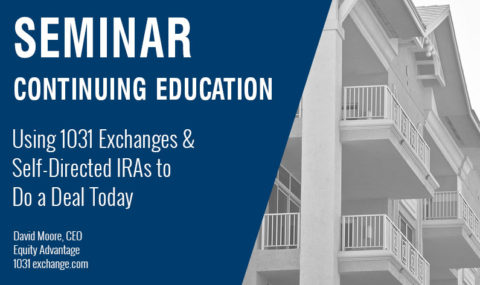 Using 1031 Exchanges & Self-Directed IRAs to Do a Deal Today, Wednesday, December 18th, 2019