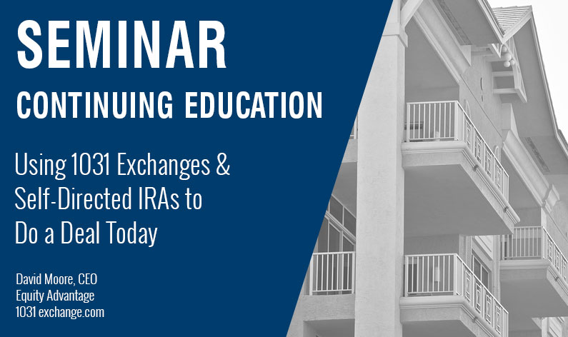 Using 1031 Exchanges and Self-Directed IRAs to Do a Deal Today