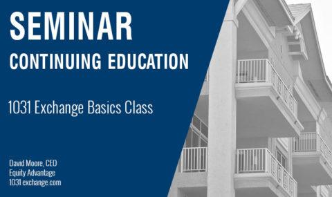 1031 Exchange Basics Class, Wednesday, January 29th, 2020