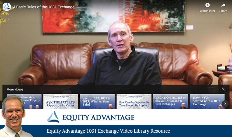 Equity Advantage 1031 Exchange Video Library Resource