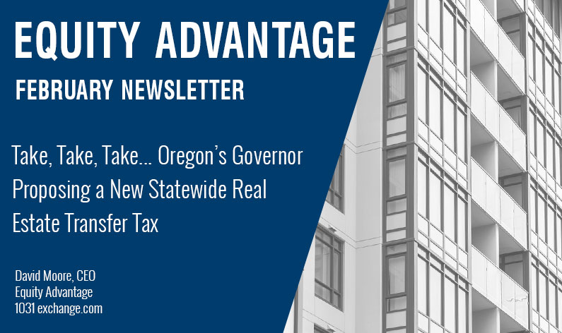Take, Take, Take... Oregon's Governor Proposing a New Statewide Real Estate Transfer Tax