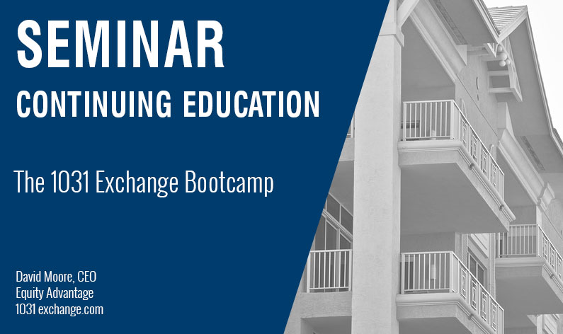 The 1031 Exchange Bootcamp