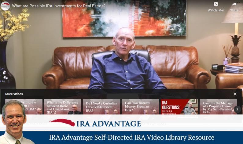 IRA Advantage Self-Directed IRA Video Library Resource