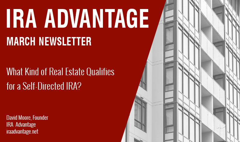 What Kind of Real Estate Qualifies for a Self-Directed IRA?