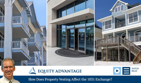 How Does Property Vesting Affect the 1031 Exchange?