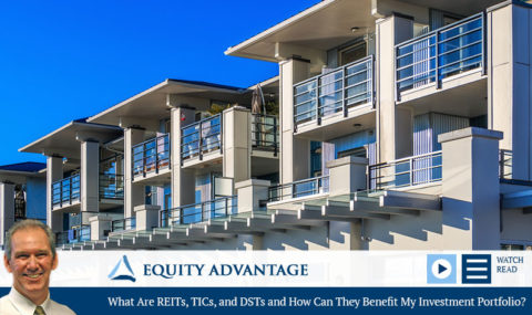 What Are REITs, TICs, and DSTs and How Can They Benefit My Investment Portfolio?