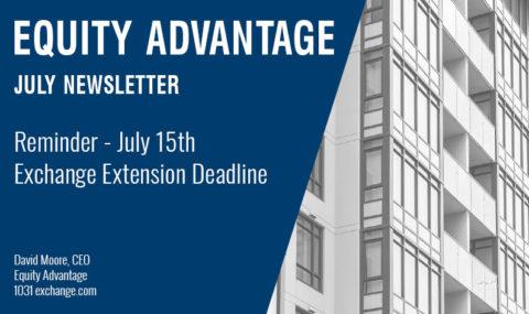 Reminder – July 15th Exchange Extension Deadline