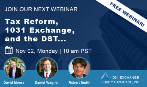 WEBINAR: Tax Reform, 1031 Exchange, and the DST – Monday November 2nd, 2020