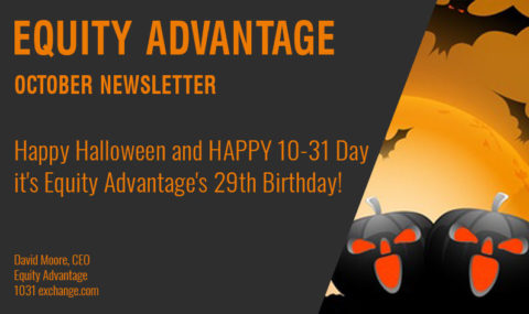 Happy Halloween and HAPPY 10-31 Day it's Equity Advantage's 29th Birthday!
