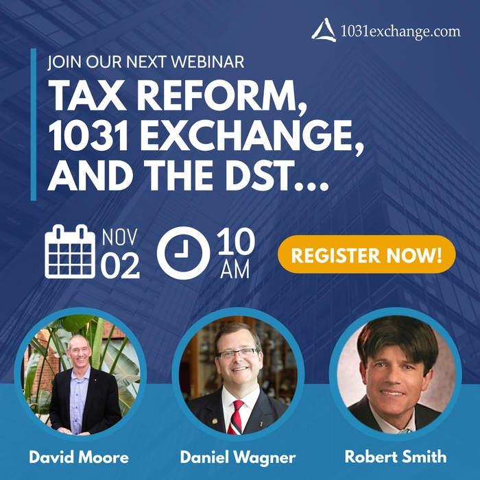 Tax Reform, 1031 Exchange, and DST