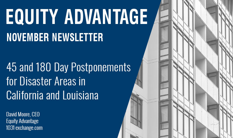 45 Day and 180 Day Postponements for Disaster Areas in California and Louisiana