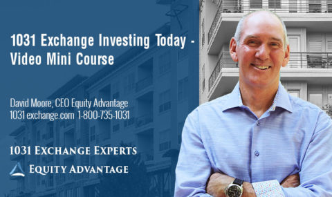 1031 Exchange Investing Today: Video Mini Course