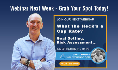 Grab Your Spot for Next Week's Webinar! What the Heck's a Cap Rate? Goal Setting, Risk Assessment & Property Valuations