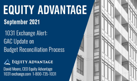 1031 Exchange Alert: GAC Update on Budget Reconciliation Process